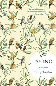 DYING by Cory Taylor