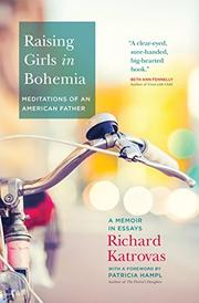RAISING GIRLS IN BOHEMIA by Richard Katrovas