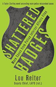 SHATTERED BADGES by Lou Reiter