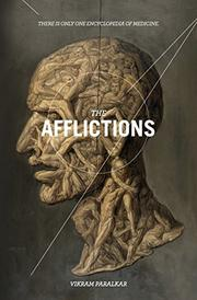 THE AFFLICTIONS by Vikram Paralkar