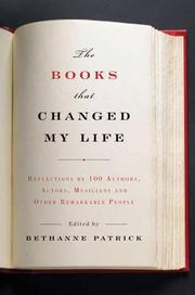 THE BOOKS THAT CHANGED MY LIFE by Bethanne Patrick