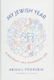 MY JEWISH YEAR by Abigail Pogrebin