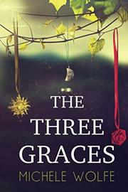 The Three Graces by Michele Wolfe