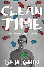 CLEAN TIME by Ben Gwin