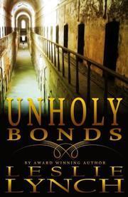 Unholy Bonds by Leslie Lynch