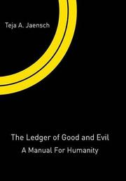 The Ledger of Good and Evil by Teja A Jaensch