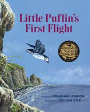 LITTLE PUFFIN'S FIRST FLIGHT by Jonathan London