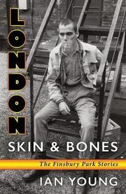 LONDON SKIN & BONES by Ian  Young
