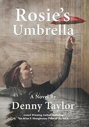 Rosie's Umbrella by Denny Taylor