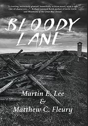Bloody Lane by Martin E. Lee
