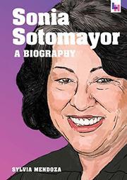 SONIA SOTOMAYOR by Sylvia Mendoza