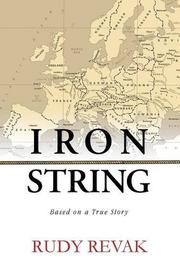 Iron String by Rudy Revak