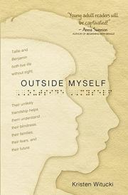 OUTSIDE MYSELF by Kristen   Witucki