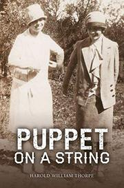 PUPPET ON A STRING by Harold William  Thorpe