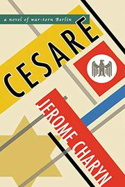 CESARE by Jerome Charyn