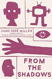 FROM THE SHADOWS by Juan José Millás