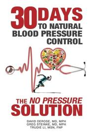 THIRTY DAYS TO NATURAL BLOOD PRESSURE CONTROL by David DeRose