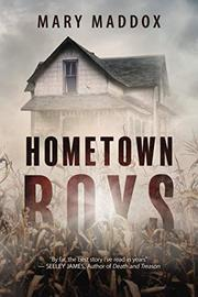 HOMETOWN BOYS by Mary Maddox