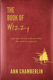 The Book of Wizzy by Ann Chamberlin