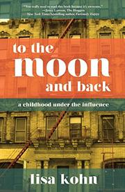 TO THE MOON AND BACK by Lisa Kohn