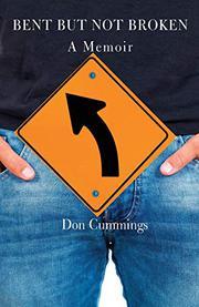 BENT BUT NOT BROKEN by Don  Cummings