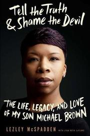 TELL THE TRUTH AND SHAME THE DEVIL by Lezley McSpadden