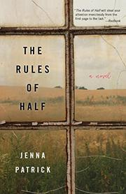 THE RULES OF HALF by Jenna Patrick
