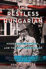 THE RESTLESS HUNGARIAN by Tom  Weidlinger