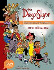 THE DRAGON SLAYER by Jaime Hernandez