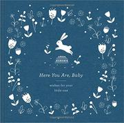 HERE YOU ARE, BABY by Miriam Hathaway