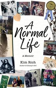 A NORMAL LIFE by Kim Rich