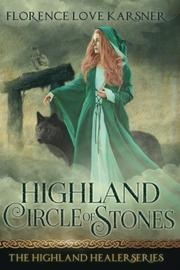 Highland Circle of Stones by Florence Love Karsner
