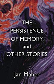 THE PERSISTENCE OF MEMORY AND OTHER STORIES Cover