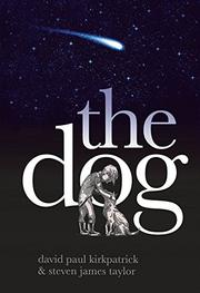 THE DOG by David Paul Kirkpatrick