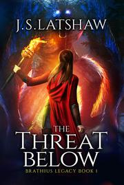 The Threat Below by Jason Latshaw