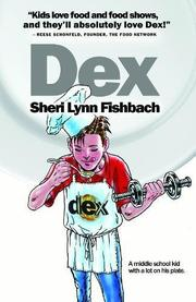 DEX by Sheri Lynn Fishbach