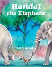 RANDAL THE ELEPHANT by Ciara Gavin