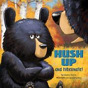 HUSH UP & HIBERNATE by Sandra Markle