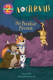 THE PECULIAR POSSUM by Tracey Hecht
