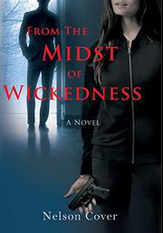 FROM THE MIDST OF WICKEDNESS Cover