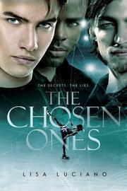 THE CHOSEN ONES by Lisa  Luciano