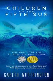 CHILDREN OF THE FIFTH SUN by Gareth Worthington
