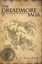 THE DREADMORE SAGA by