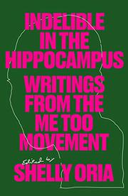 INDELIBLE IN THE HIPPOCAMPUS by Shelly Oria