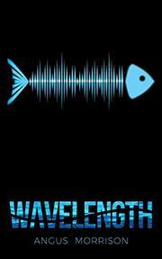 WAVELENGTH by Angus Morrison