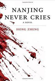 Nanjing Never Cries by Hong Zheng