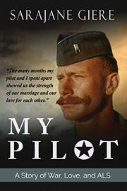 MY PILOT by Sarajane  Giere