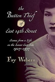 The Button Thief of East 14th Street by Fay Webern