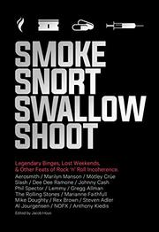 SMOKE SNORT SWALLOW SHOOT by Jacob Hoye