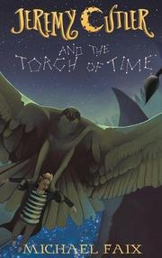 JEREMY CUTLER AND THE TORCH OF TIME  by Michael Faix